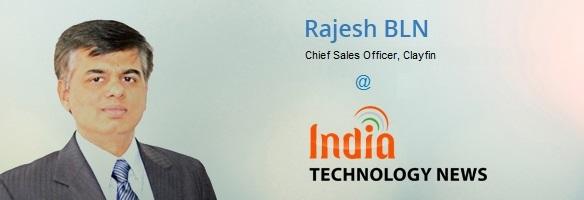 Rajesh BLN - Chief Sales Officer, Clayfin