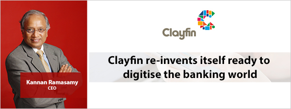 Clayfin re-invents itself ready to digitise the banking world