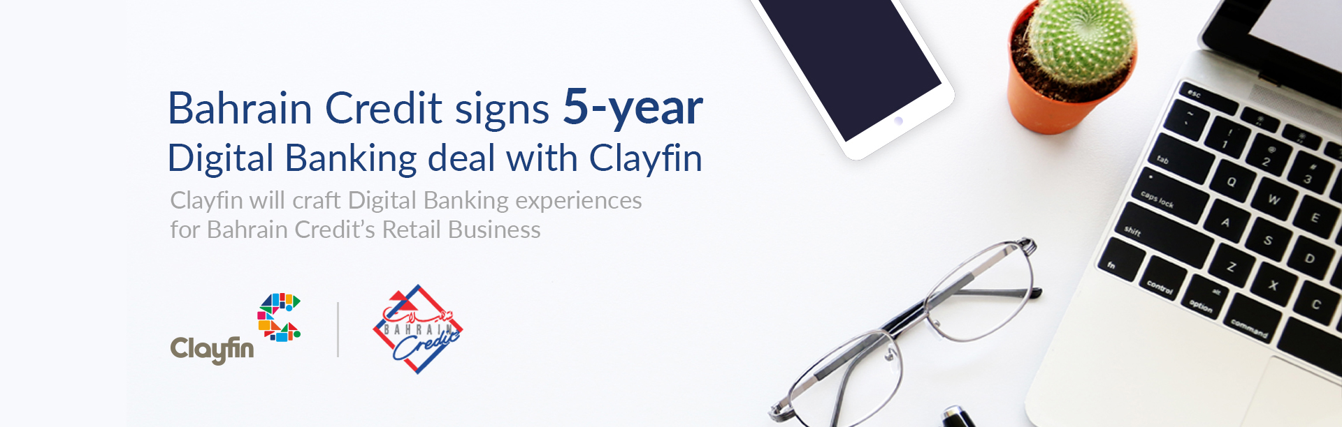 Bahrain Credit signs 5-year Digital Banking deal with Clayfin